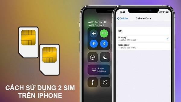 Cách sử dụng 2 sim trên iPhone 13 series